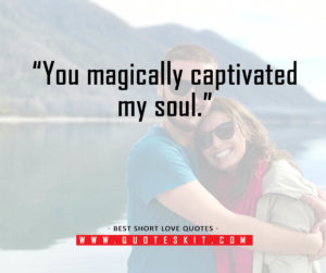Best Short Love Quotes for her14