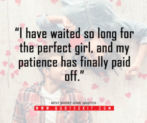 Best Short Love Quotes for her15