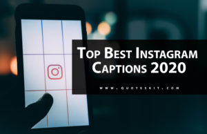 500+ Top Best Instagram Captions [2020]