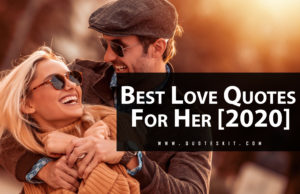Best Love Quotes For Her [2020]