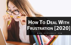 Top Best Tips How to Deal With Frustration