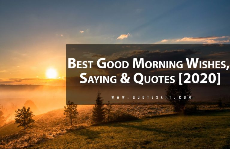Good Morning Quotes,Wishes & Saying