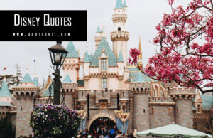 100+ Disney Quotes Inspirational About Life, Romance & Movie 2020!