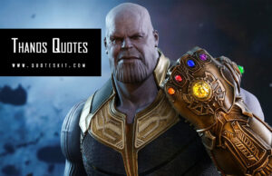 100+ Thanos Quotes From Infinity War, Mad Titan & Endgame