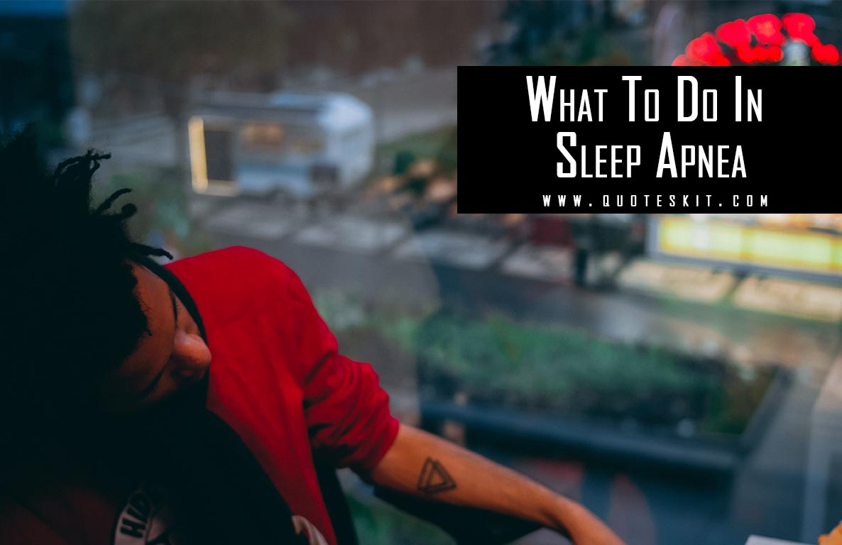 What To Do When Sleep Apnea Takes Your Breath Away